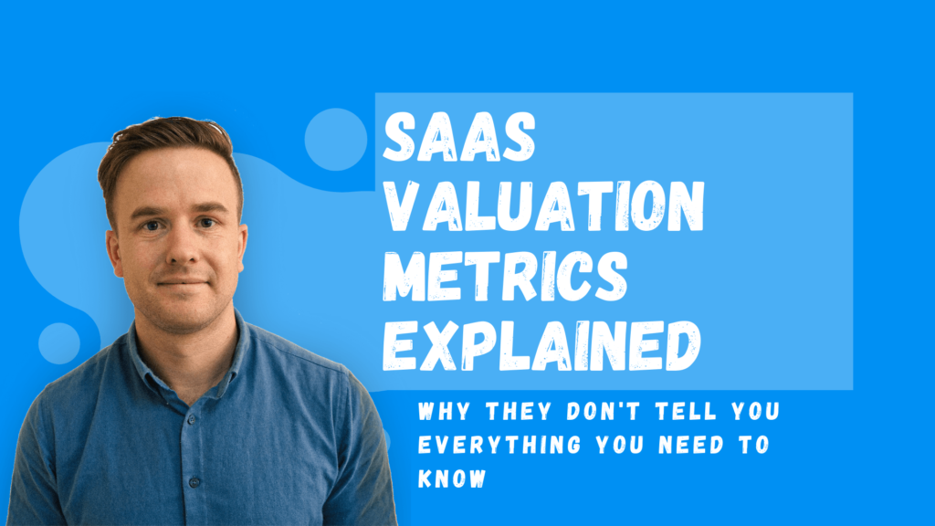 SAAS valuation metrics explained